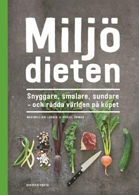 """""""Miljödieten""""."""