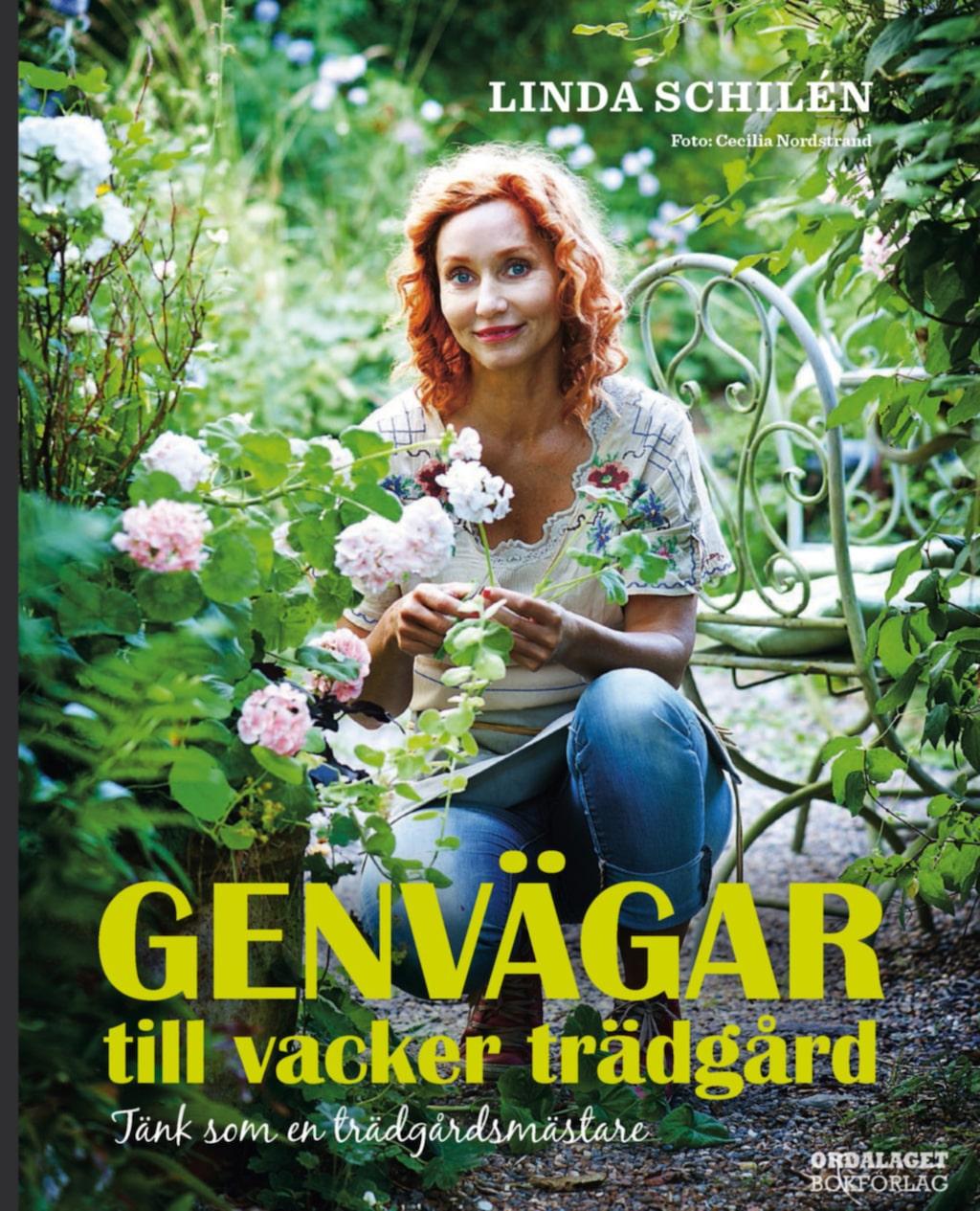 """Boken """"Genvägar till vacker trädgård"""" (Ordalaget bokförlag) av Linda Schilén."""