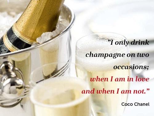 Ett av de mest berömda citaten om champagne, från den franska modeskaparen Coco Chanel.