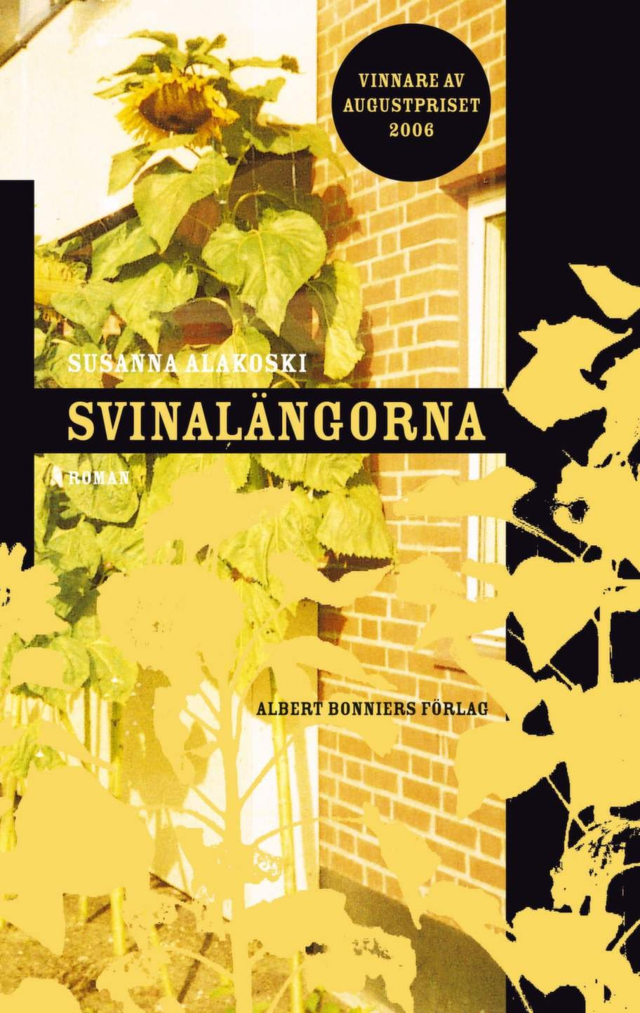 Svinalängorna av Susanna Alakoski, Albert Bonniers Förlag<br>Augustprisvinnande roman om en uppväxt som präglas av föräldrarnas alkoholism i 1970-talets Sverige. En berättelse som blir svår att släppa och som ger perspektiv på många av vardagens små förtretligheter, och som visar att det går att behålla livsgnistan.